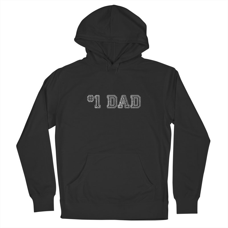 #1 DAD Men's Pullover Hoody by boogleloo's Shop