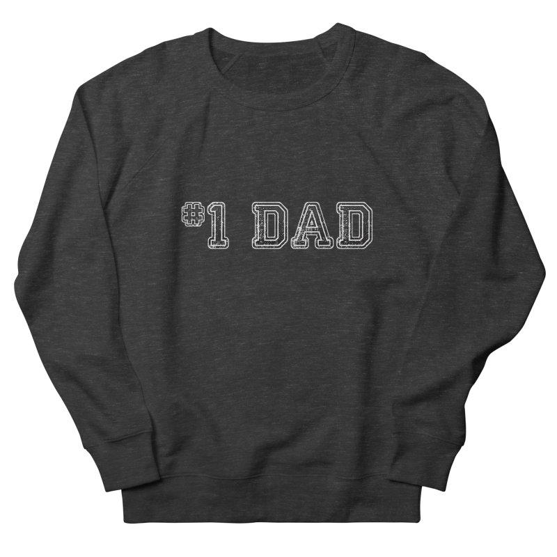#1 DAD Men's French Terry Sweatshirt by boogleloo's Shop
