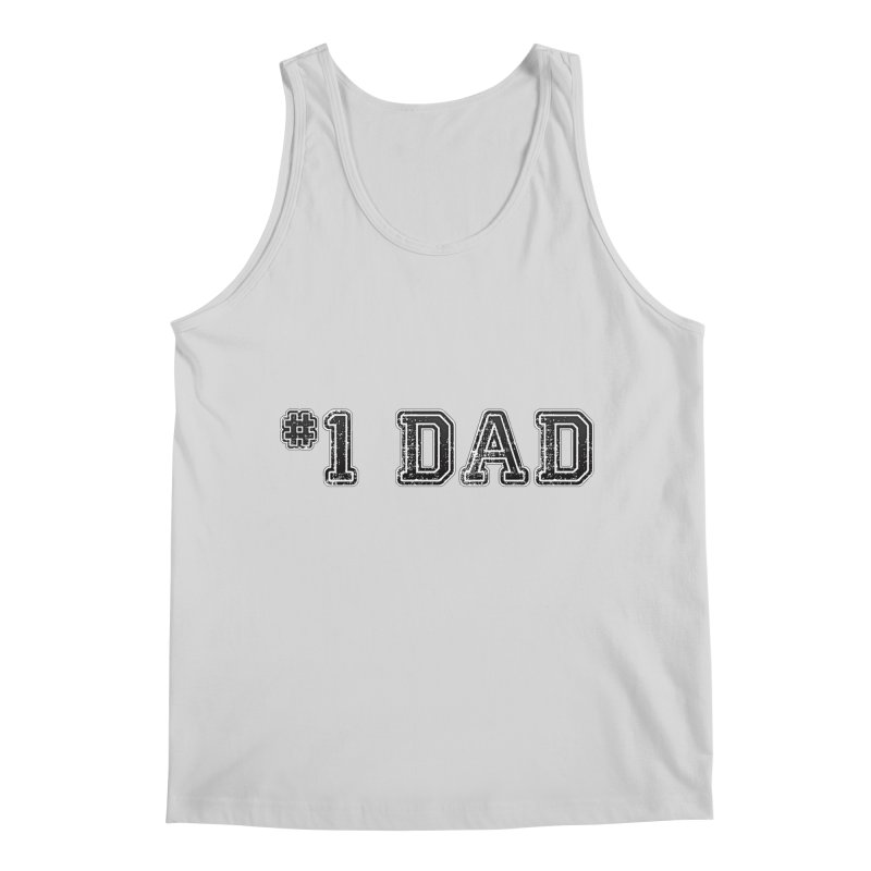 #1 DAD Men's Regular Tank by boogleloo's Shop