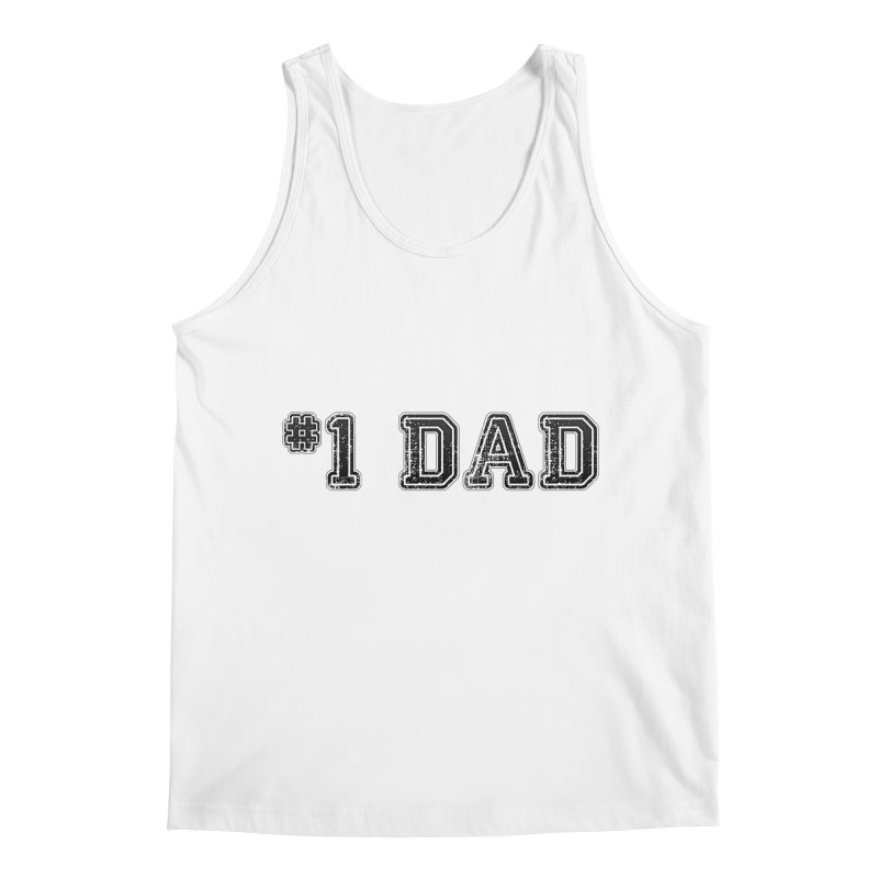 #1 DAD Men's Tank by boogleloo's Shop