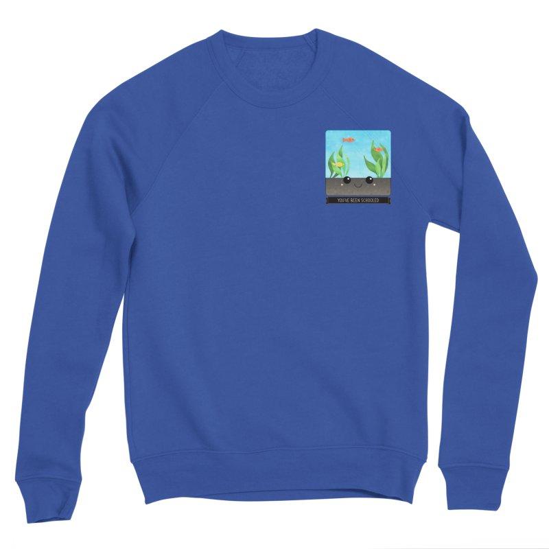 You've Been Schooled Men's Sponge Fleece Sweatshirt by boogleloo's Shop