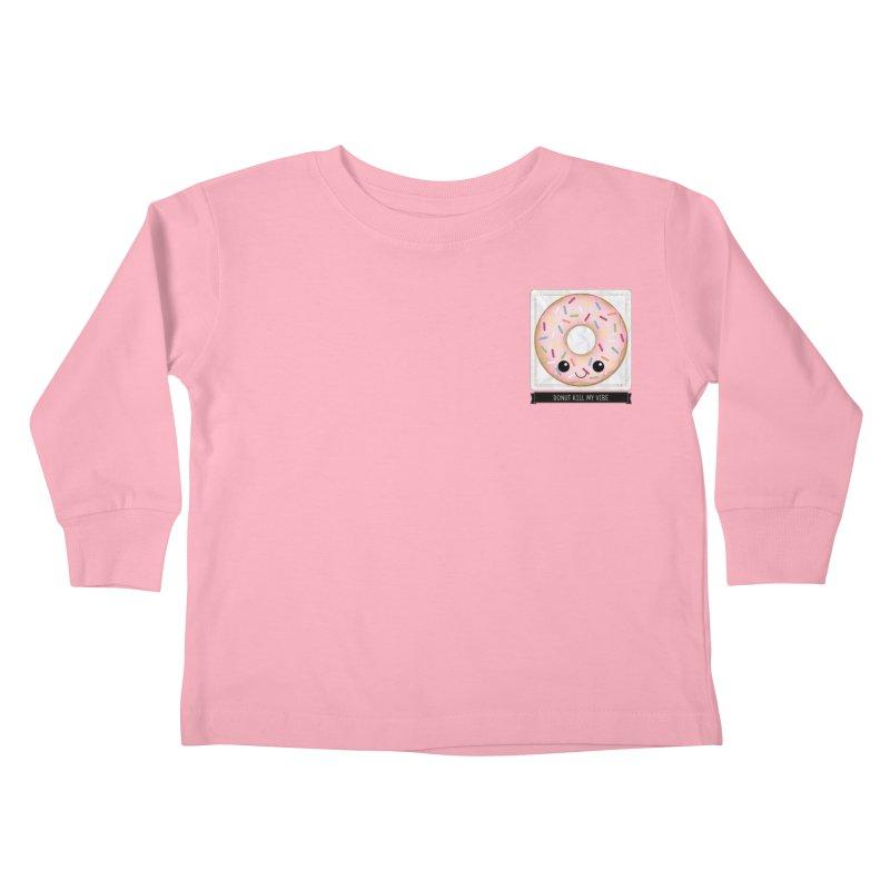 Donut Kill My Vibe Kids Toddler Longsleeve T-Shirt by boogleloo's Shop