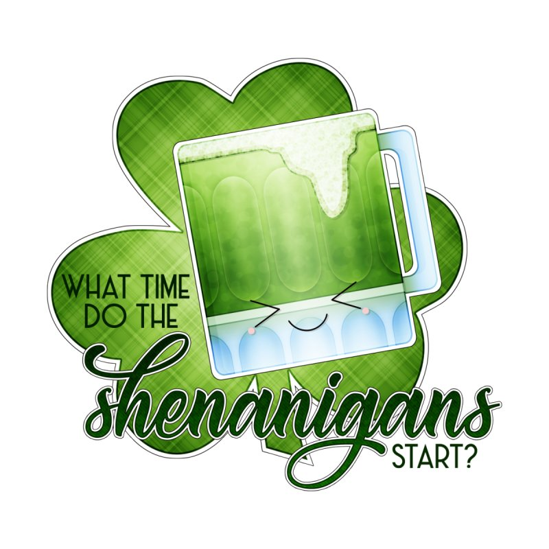 What Time Do The Shenanigans Start? Men's Tank by boogleloo's Shop