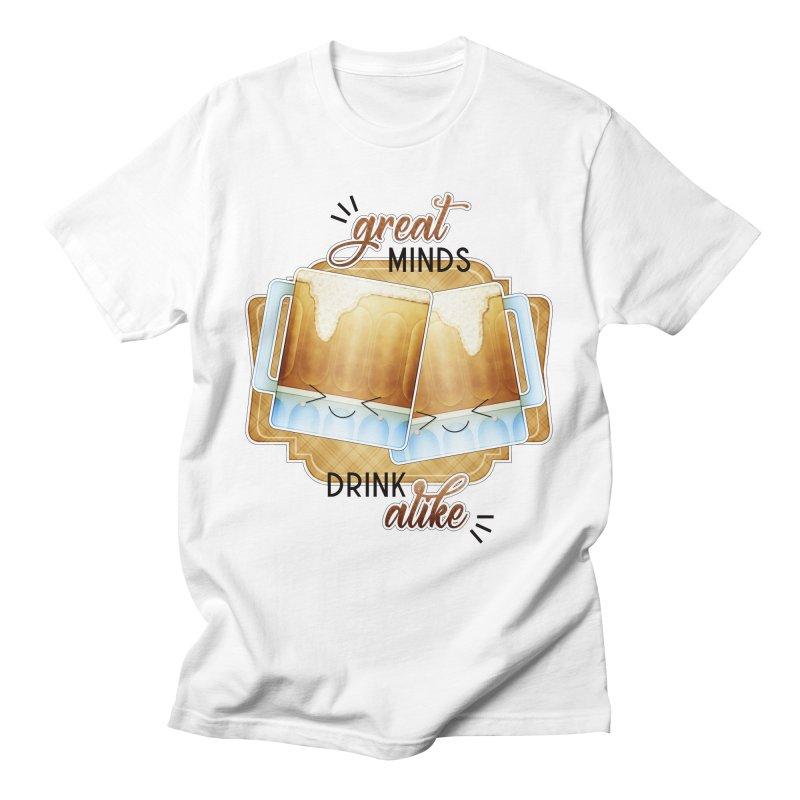 Great Minds Drink Alike Men's T-Shirt by boogleloo's Shop