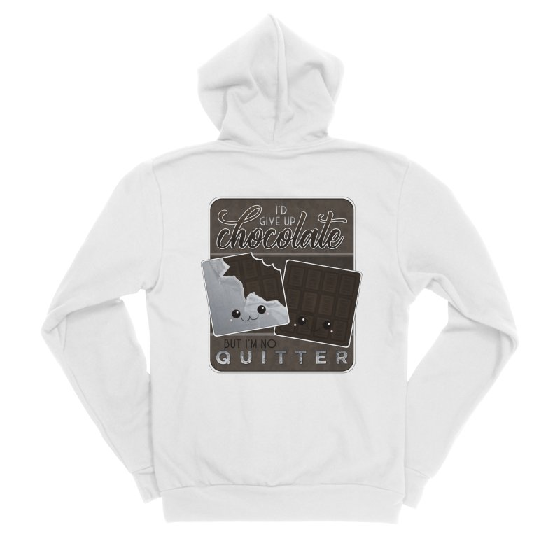 I'd Give Up Chocolate But I'm No Quitter Men's Sponge Fleece Zip-Up Hoody by boogleloo's Shop