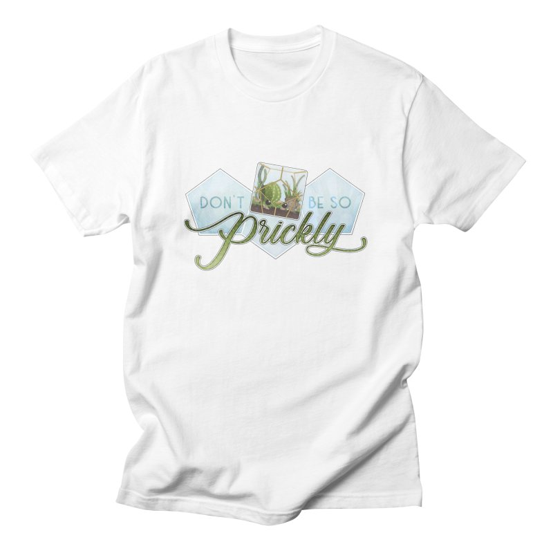 Don't Be So Prickly Men's T-Shirt by boogleloo's Shop