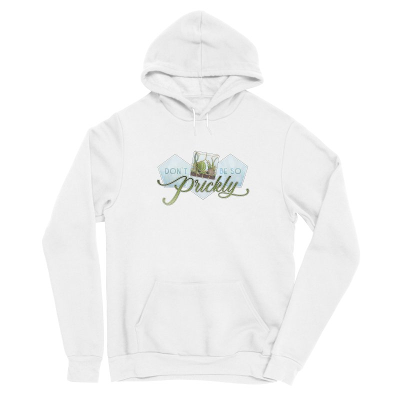 Don't Be So Prickly Men's Pullover Hoody by boogleloo's Shop