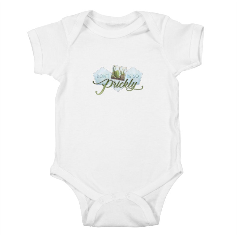 Don't Be So Prickly Kids Baby Bodysuit by boogleloo's Shop