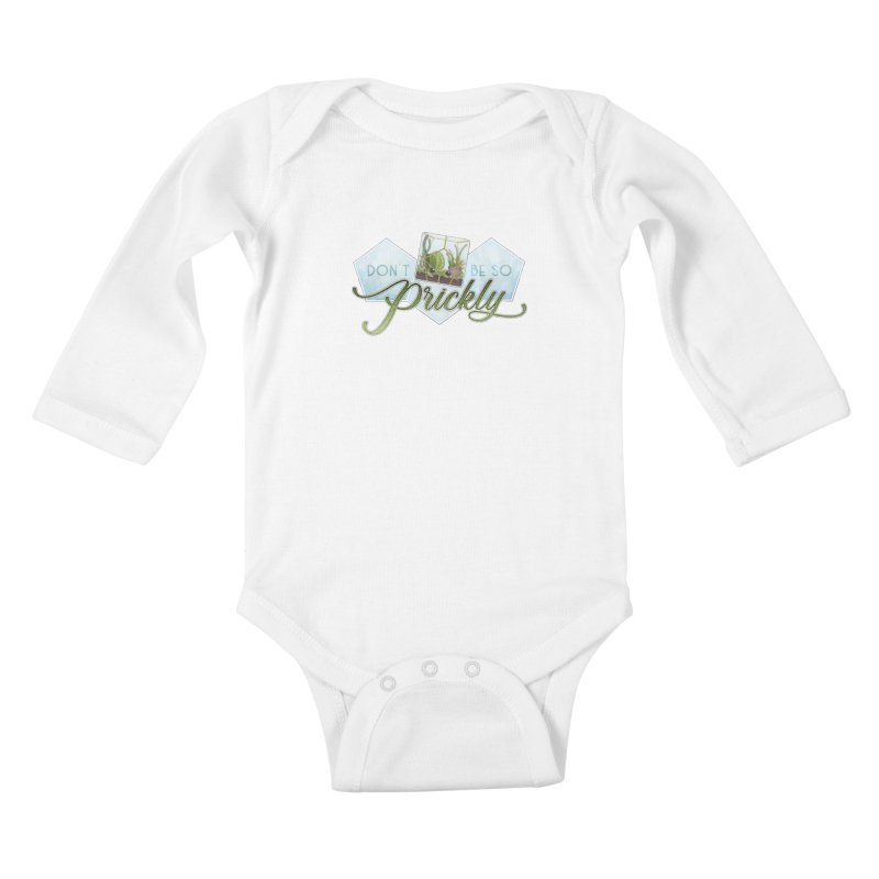 Don't Be So Prickly Kids Baby Longsleeve Bodysuit by boogleloo's Shop
