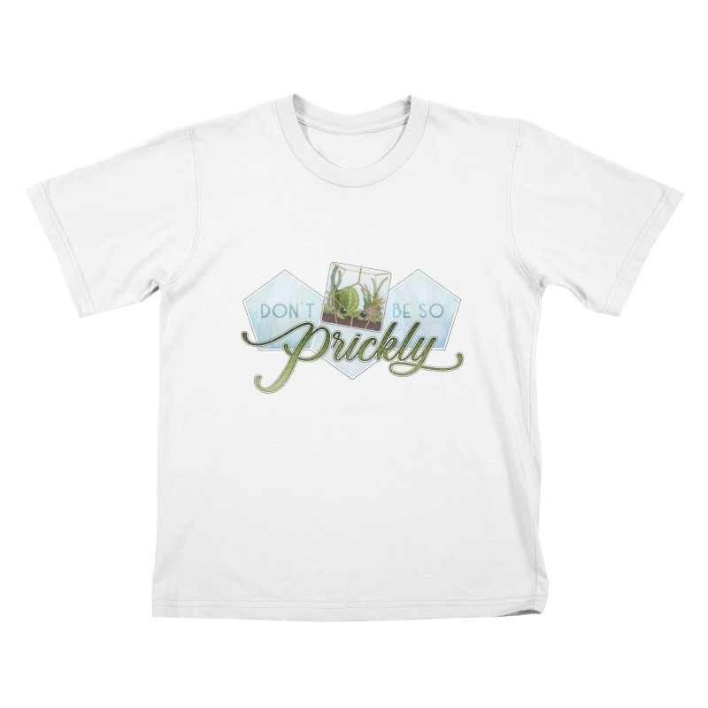 Don't Be So Prickly Kids T-Shirt by boogleloo's Shop