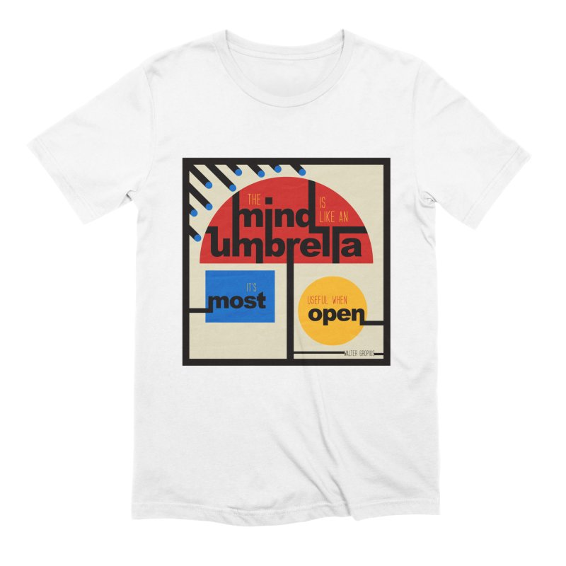 The Mind Is Like An Umbrella Men's Extra Soft T-Shirt by boogleloo's Shop