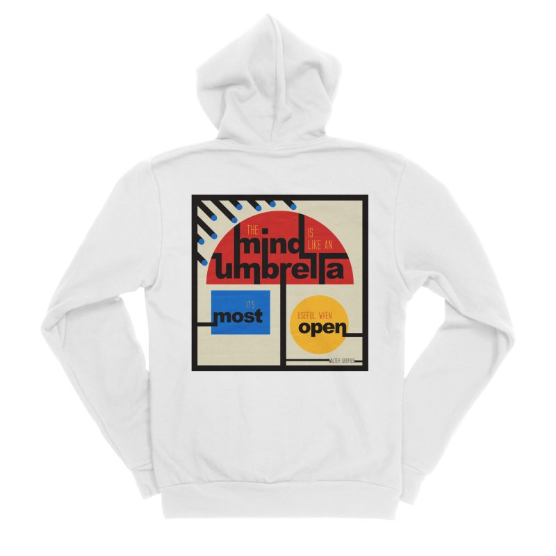 The Mind Is Like An Umbrella Men's Sponge Fleece Zip-Up Hoody by boogleloo's Shop