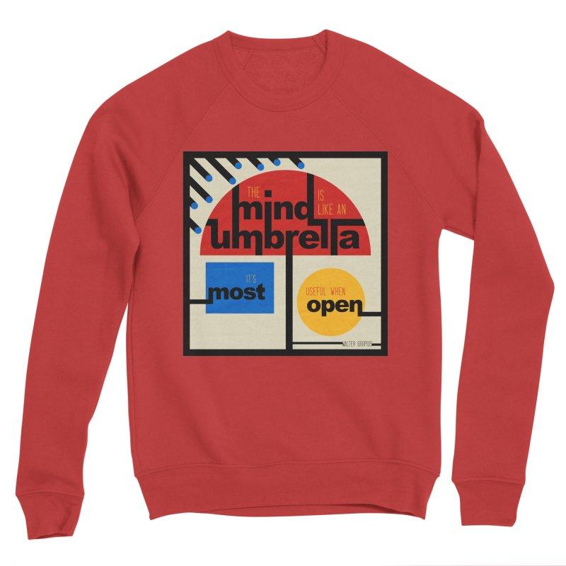The Mind Is Like An Umbrella Men's Sponge Fleece Sweatshirt by boogleloo's Shop