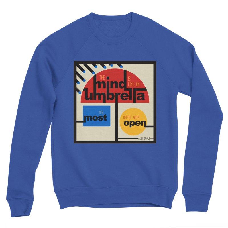 The Mind Is Like An Umbrella Women's Sponge Fleece Sweatshirt by boogleloo's Shop