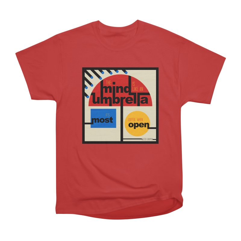 The Mind Is Like An Umbrella Men's Heavyweight T-Shirt by boogleloo's Shop