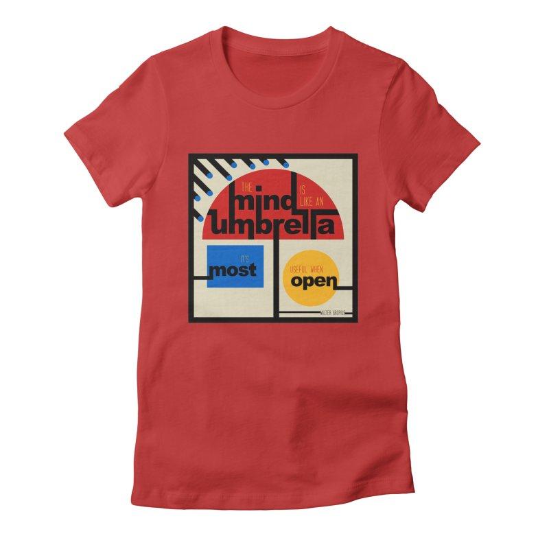 The Mind Is Like An Umbrella Women's T-Shirt by boogleloo's Shop