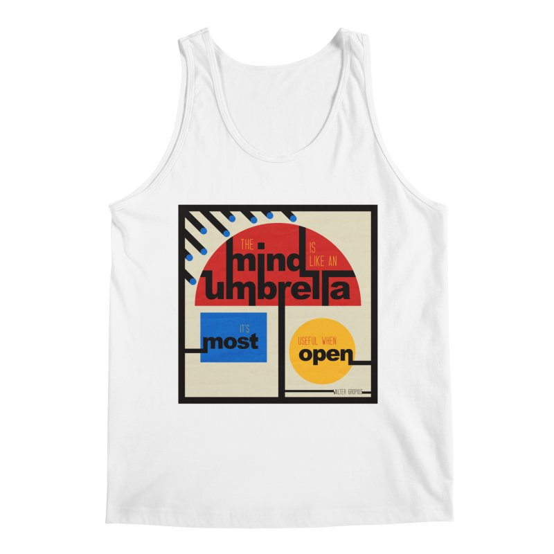 The Mind Is Like An Umbrella Men's Tank by boogleloo's Shop
