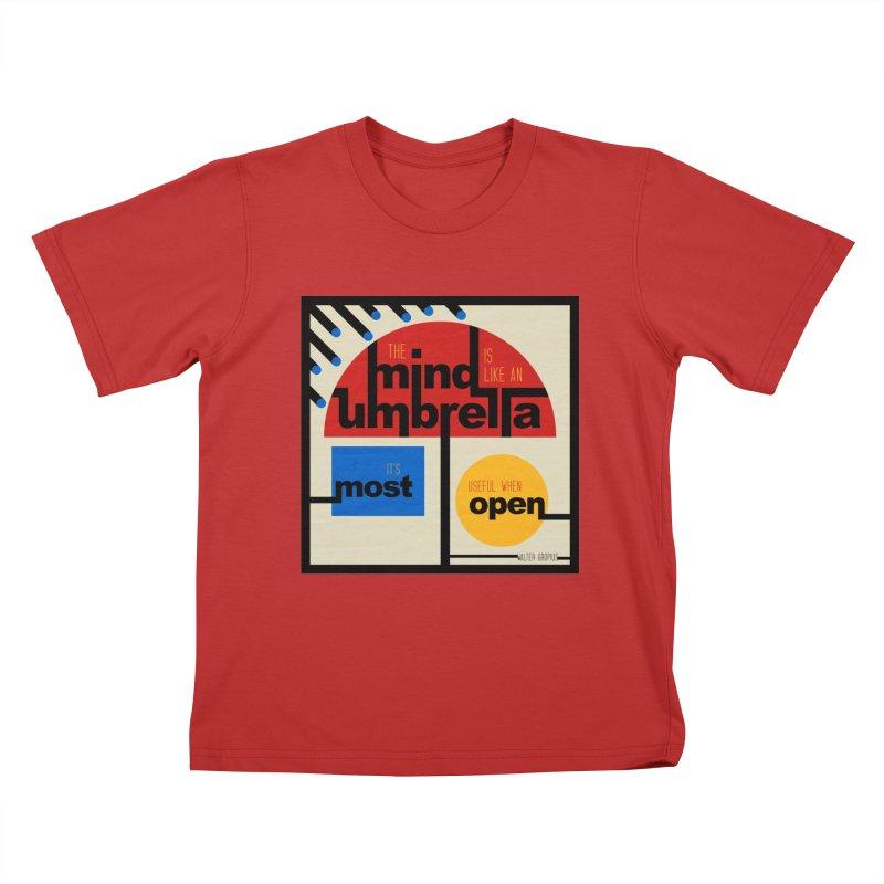 The Mind Is Like An Umbrella Kids T-Shirt by boogleloo's Shop