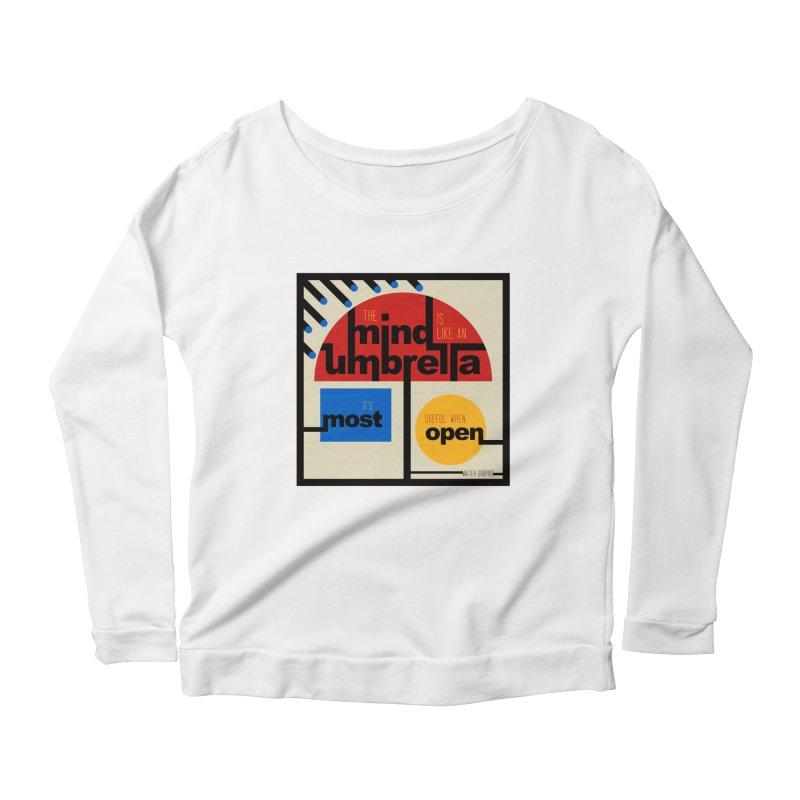 The Mind Is Like An Umbrella Women's Longsleeve T-Shirt by boogleloo's Shop