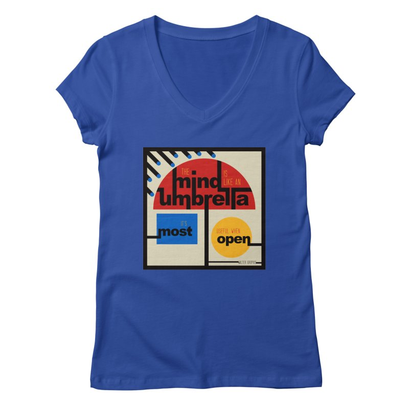 The Mind Is Like An Umbrella Women's Regular V-Neck by boogleloo's Shop