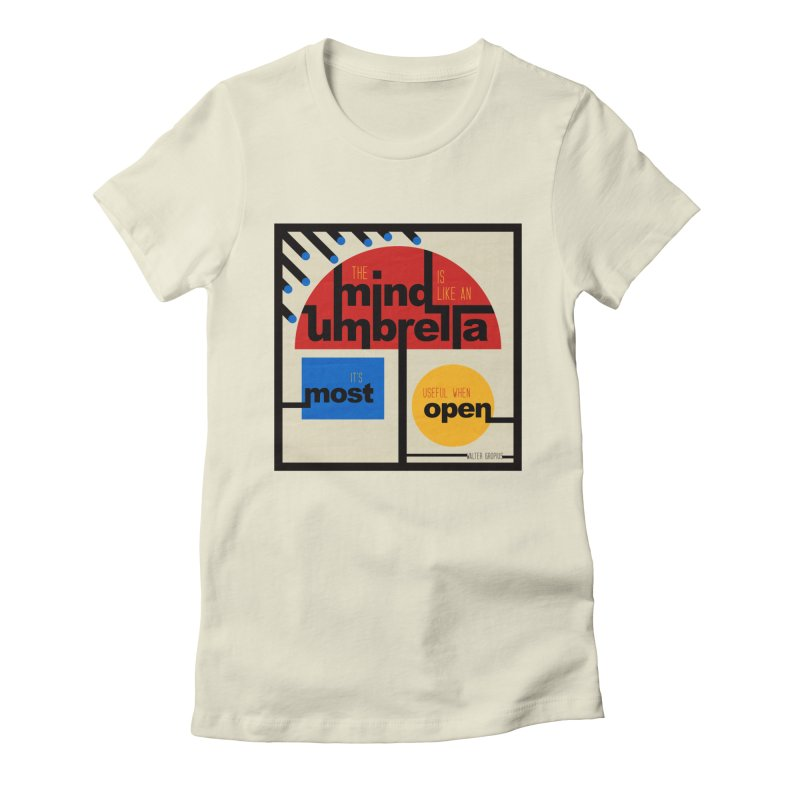 The Mind Is Like An Umbrella Women's Fitted T-Shirt by boogleloo's Shop