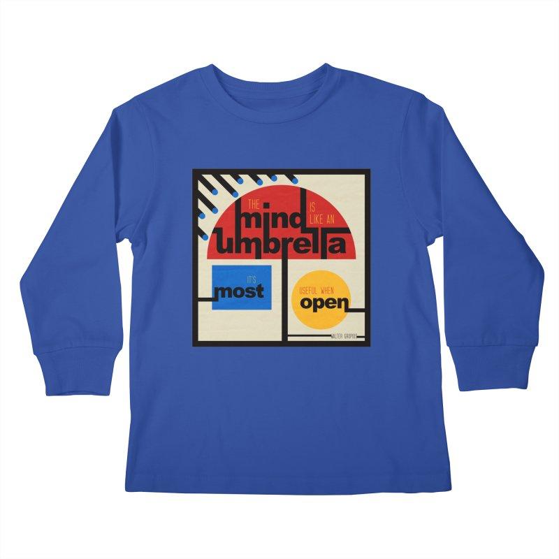 The Mind Is Like An Umbrella Kids Longsleeve T-Shirt by boogleloo's Shop