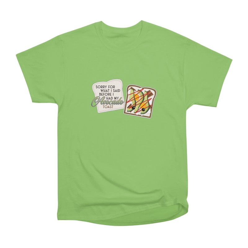 Before Avocado Toast Women's T-Shirt by boogleloo's Shop