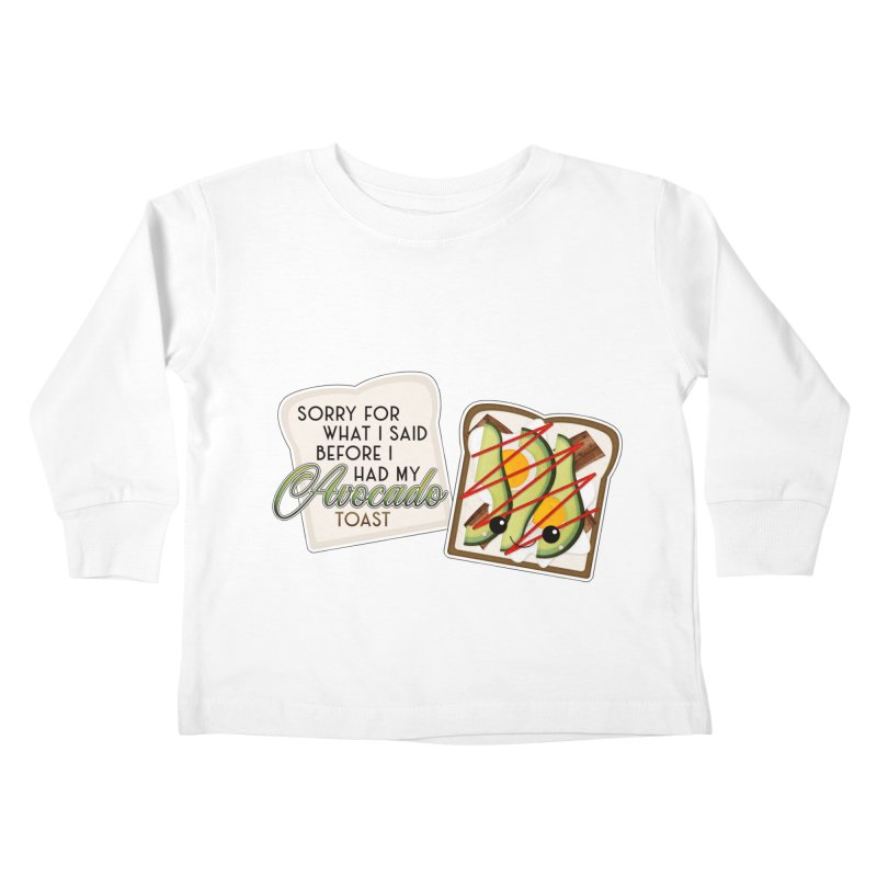 Before Avocado Toast Kids Toddler Longsleeve T-Shirt by boogleloo's Shop