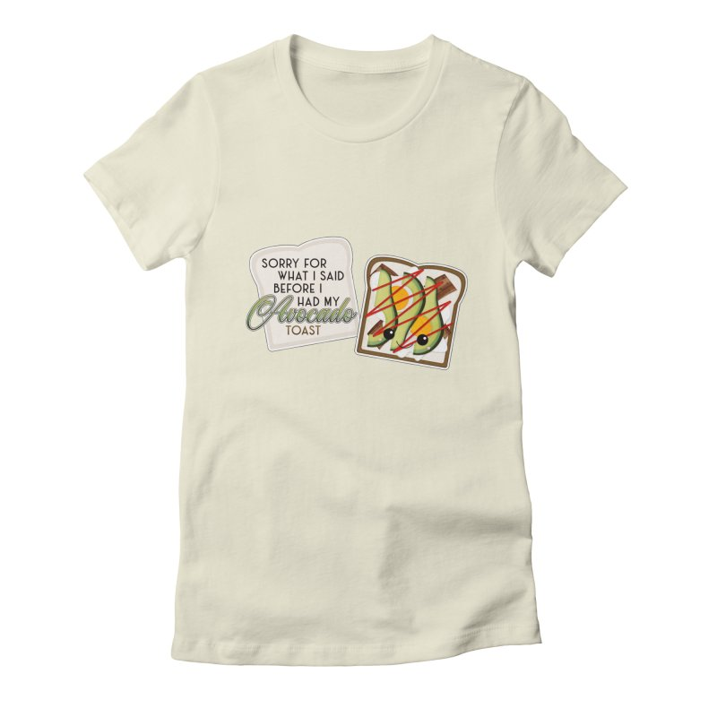 Before Avocado Toast Women's Fitted T-Shirt by boogleloo's Shop