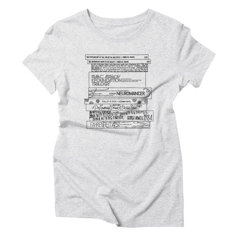 Sci-fi / Dystopias Bookstee Women's Triblend T-Shirt by Bookstee