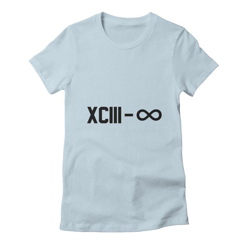 XCIII – ∞ Women's T-Shirt by Boom Bap Beatnik Shop