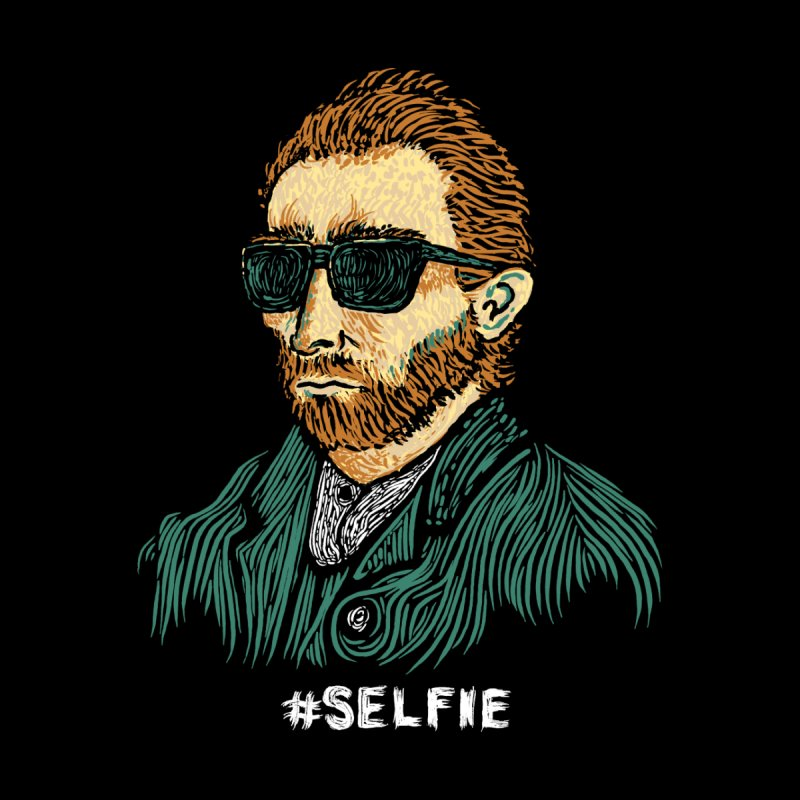 Van Gogh: Master of the Selfie None  by Boots Tees