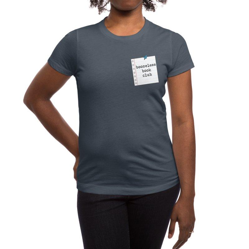 Boozeless Book Club Women's T-Shirt by Boozeless Book Club Merch