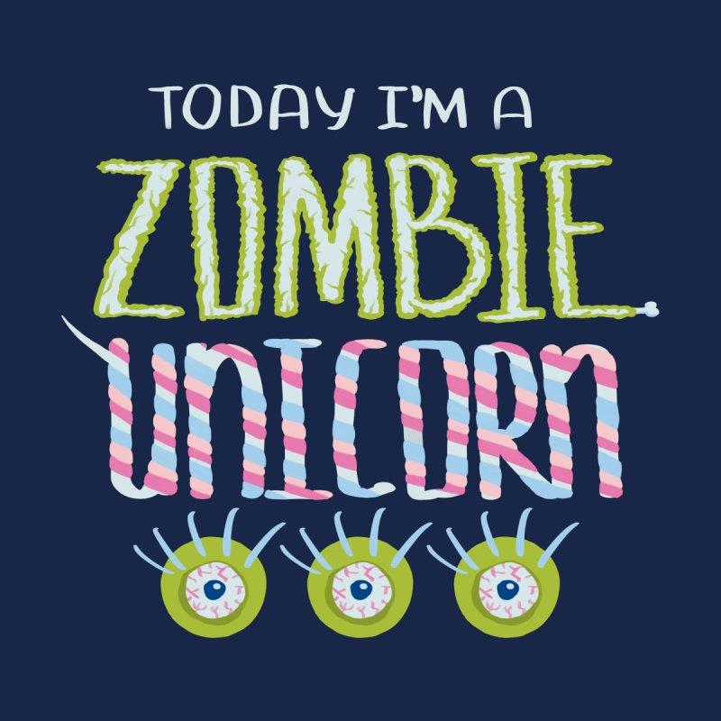 Today I Am Zombie Unicorn by Boriana's Artist Shop
