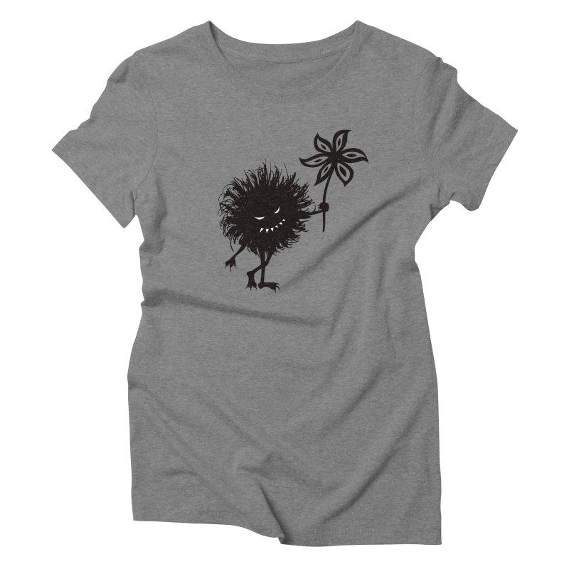 Evil Bug Gives Flower Women's Triblend T-shirt by Boriana's Artist Shop