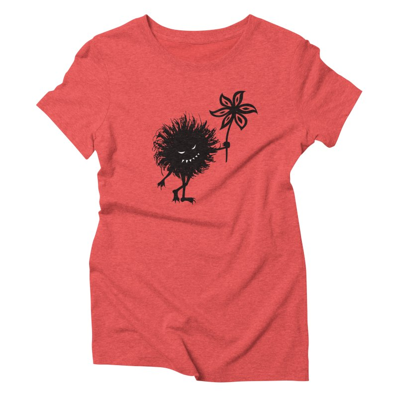 Evil Bug Gives Flower Women's Triblend T-shirt by Boriana's Artist Shop