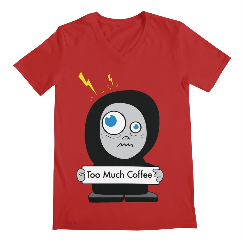 Too Much Coffee Men's V-Neck by Boriana's Artist Shop