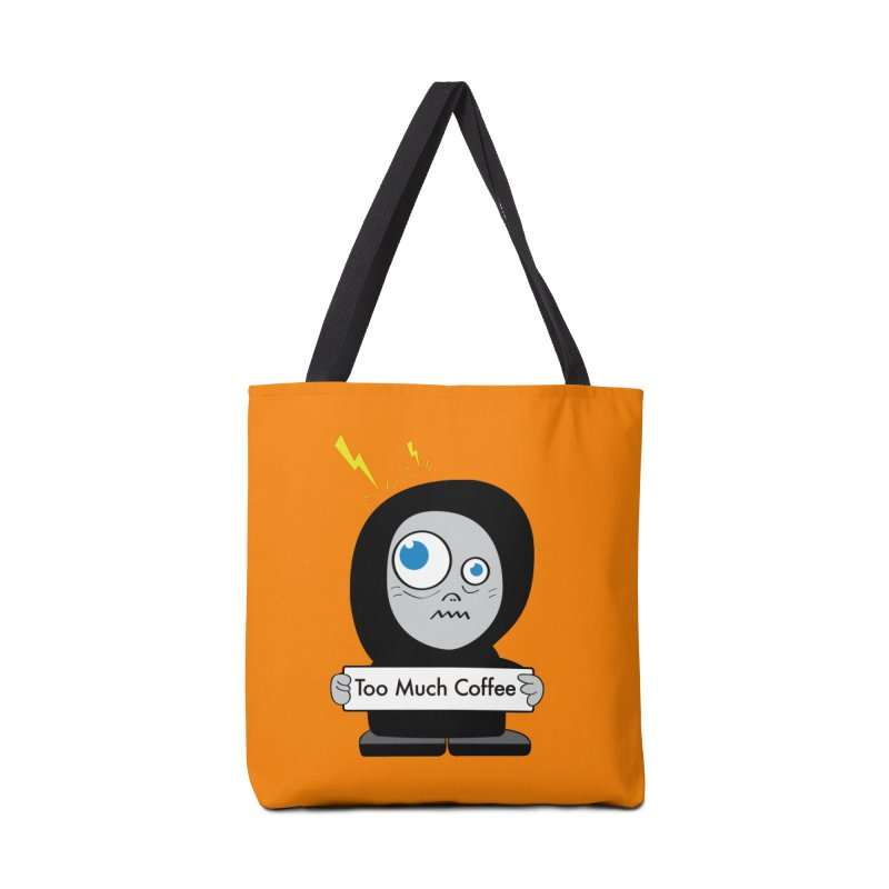 Too Much Coffee Accessories Bag by Boriana's Artist Shop