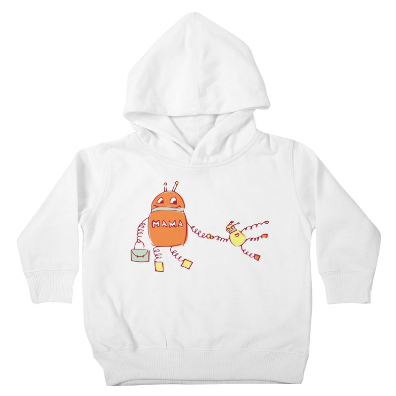 Robomama Kids Toddler Pullover Hoody by Boriana's Artist Shop