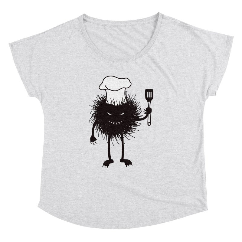 Evil bug chef loves cooking Women's Dolman Scoop Neck by Boriana's Artist Shop