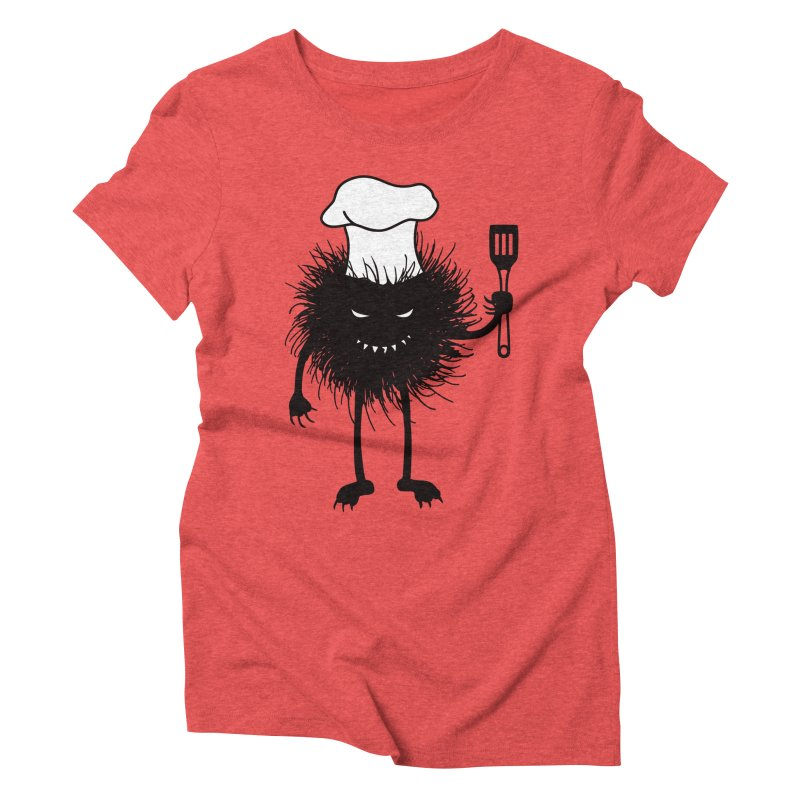 Evil bug chef loves cooking Women's Triblend T-Shirt by Boriana's Artist Shop