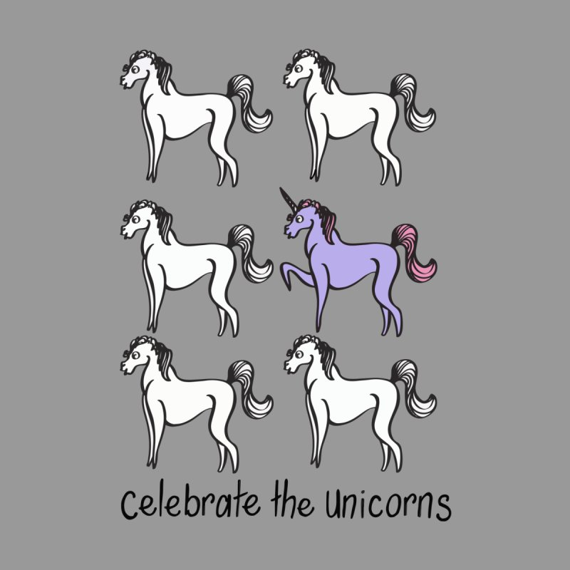 Celebrate the Unicorns Men's T-Shirt by bornjustright's Artist Shop