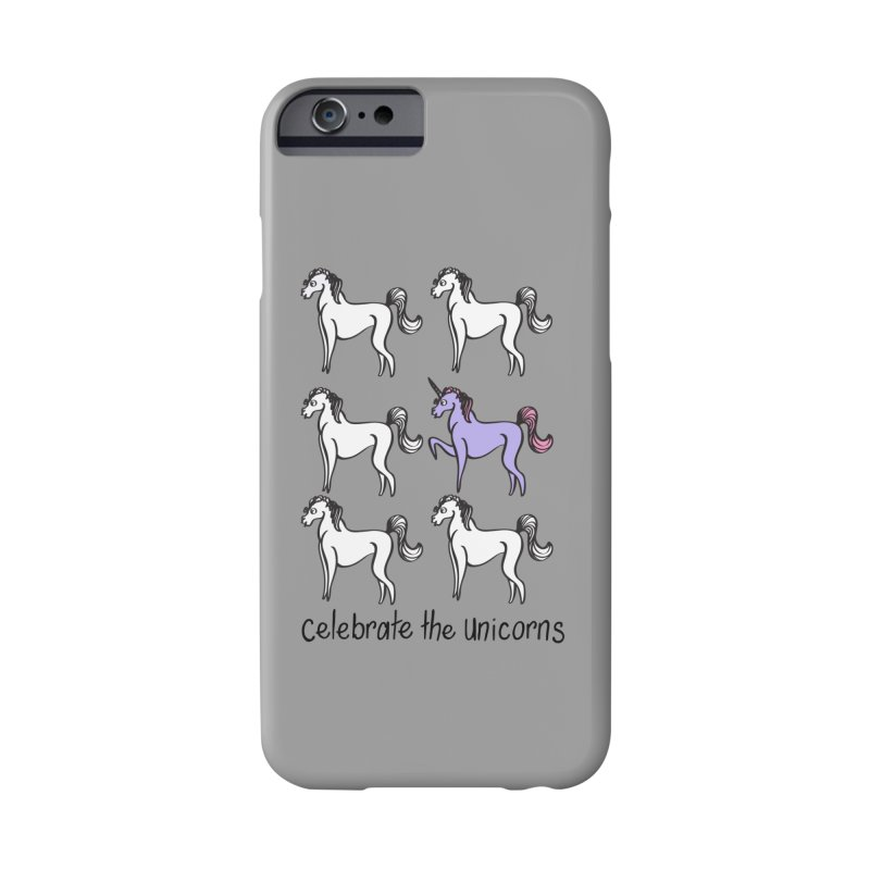 Celebrate the Unicorns Accessories Phone Case by bornjustright's Artist Shop