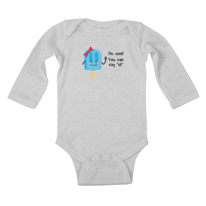 I'm Cool! Kids Baby Longsleeve Bodysuit by bornjustright's Artist Shop
