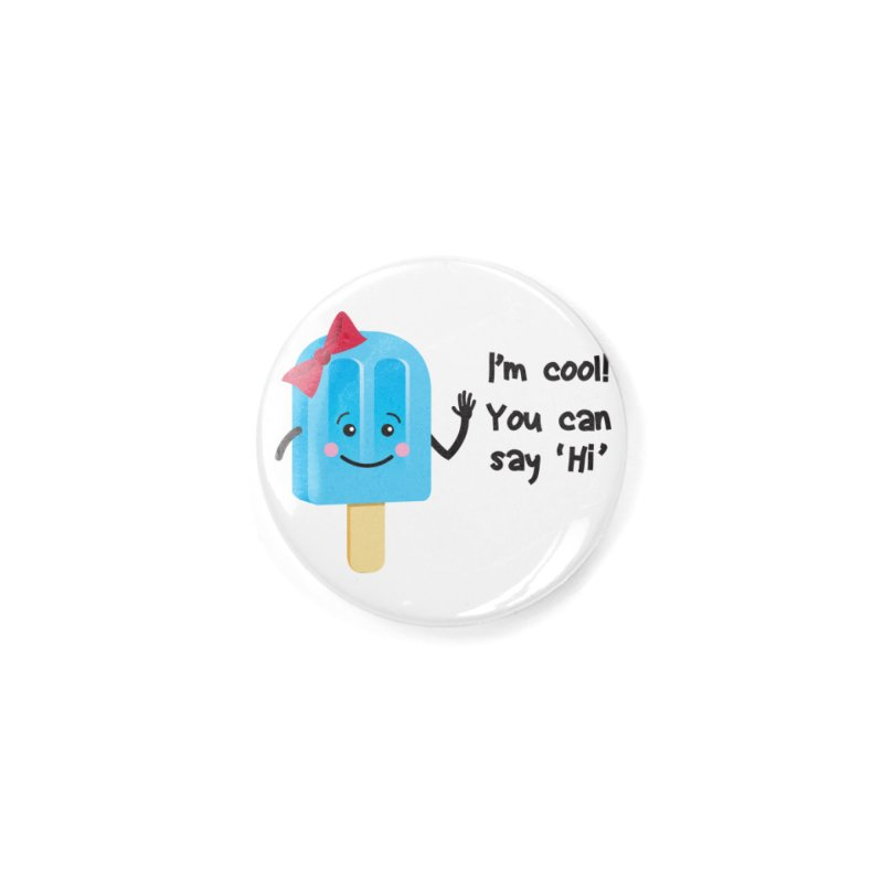I'm Cool! Accessories Button by bornjustright's Artist Shop