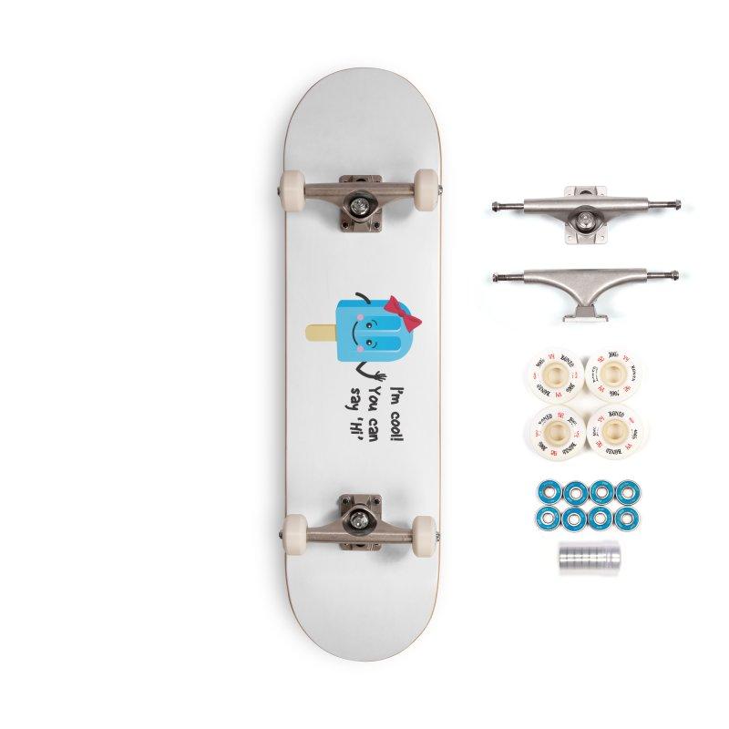 I'm Cool! Accessories Complete - Premium Skateboard by bornjustright's Artist Shop