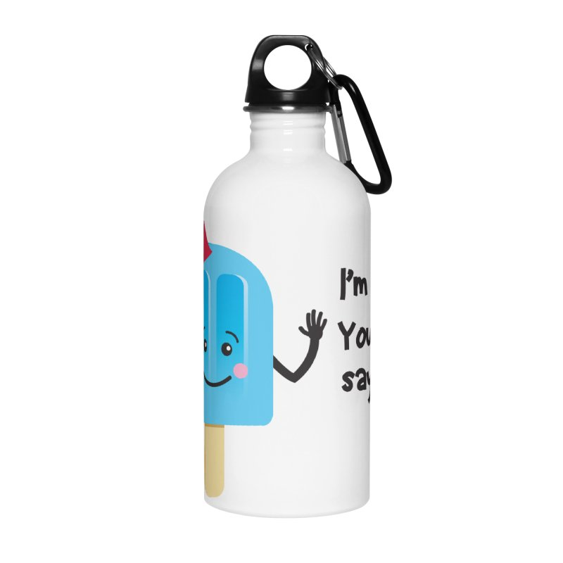 I'm Cool! Accessories Water Bottle by bornjustright's Artist Shop
