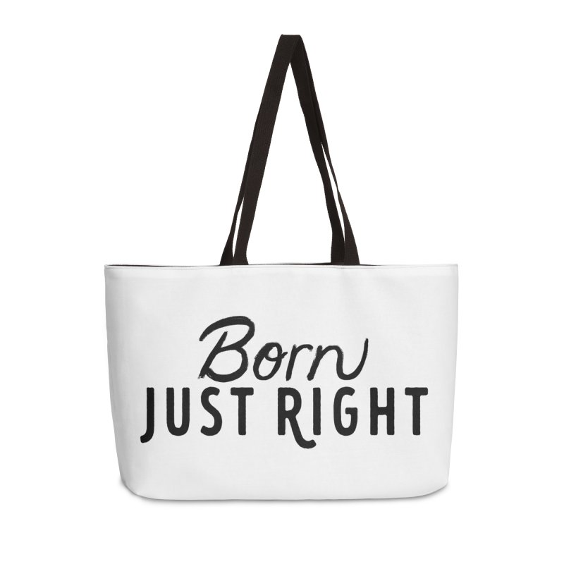 Born Just Right Accessories Bag by bornjustright's Artist Shop