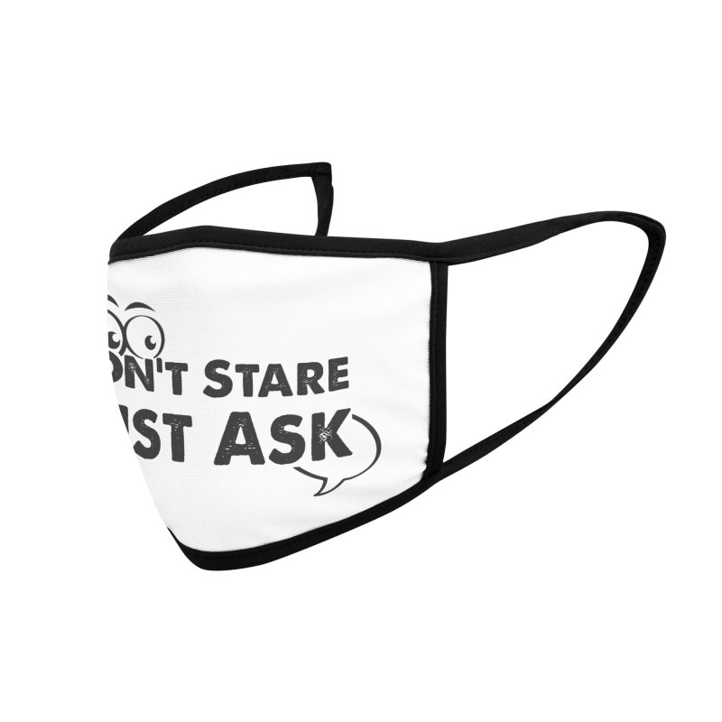 DON'T STARE Accessories Face Mask by bornjustright's Artist Shop