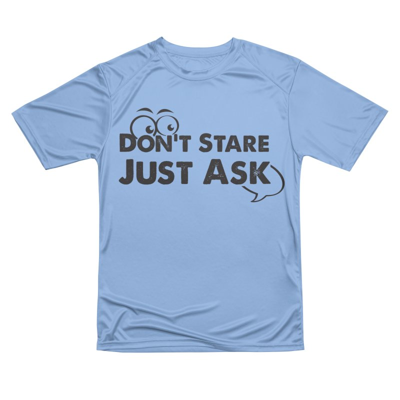 DON'T STARE Women's T-Shirt by bornjustright's Artist Shop